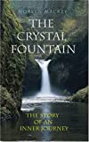 The Crystal Fountain, Noreen Mackey, 1856075672