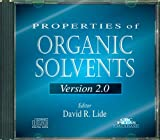 Properties of Organic Solvents, David R. Lide, 0849304067
