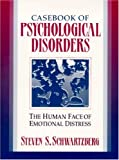 Casebook of Psychological Disorders 1st Edition