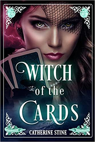 Witch of the Cards by Catherine Stine