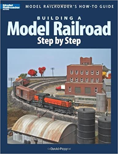 Building a Model Railroad Step-by-step: Model Railroader's How-to