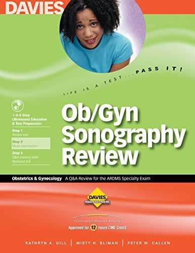 Ob/Gyn Sonography Review: A Review for the Ardms Obstetrics & Gynecology Exam
