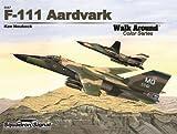 F-111 Aardvark, Ken Neubeck, 089747581X