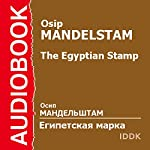 The Egyptian Stamp [Russian Edition] | Osip Mandelstam
