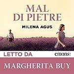 Mal di Pietre | Milena Agus