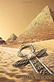 Ankh in the Desert: Ancient Egypt