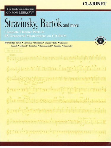 Stravinsky, Bartok and More - Vol. 8: The Orchestra Musician's CD-ROM Library - Clarinet Clarinet Orchestra Musicians Cd Rom