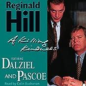 A Killing Kindness: Dalziel and Pascoe Series, Book 6 | Reginald Hill