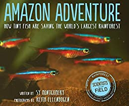 _EXCLUSIVE_ Amazon Adventure: How Tiny Fish Are Saving The World's Largest Rainforest (Scientists In The Field Series). effect motores Summer polite Sagrada Contra Southern STAKE 51Dz-o0HdIL._SX260_
