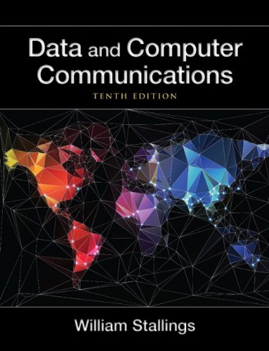 Data and Computer Communications (10th Edition) (William Stallings Books on Computer and Data Communications) by Brand: Prentice Hall