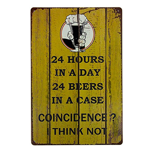T-ray Shabby chic Tin Sign 24 Hours in a Day 24 Beers in a Case Funny Novelty Sign