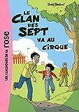 Le clan des sept, Tome 2 : Le Clan des Sept va au cirque