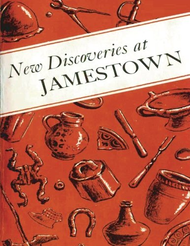 Download New Discoveries at Jamestown: Site of the First Successful English Settlement in America ebook