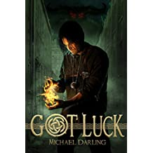 Got Luck (Tales of the Behindbeyond Book 1)