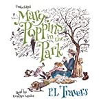 Mary Poppins in the Park: The Mary Poppins Series, Book 4 | P. L. Travers