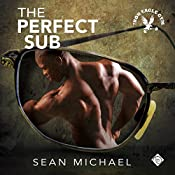 The Perfect Sub: Iron Eagle Gym, Book 2 | Sean Michael