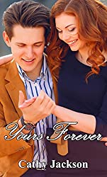 Yours Forever (Yours To... Book 3)