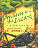 Ananse and the Lizard: A West African Tale