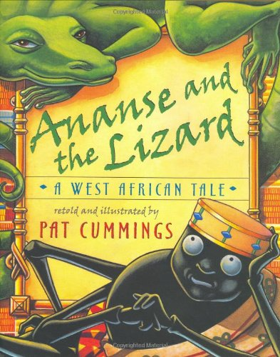 Ananse and the Lizard: A West African Tale - African Lizard