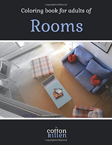 Coloring book for adults of Rooms: 49 of the most beautiful grayscale rooms for a relaxed and joyful coloring time