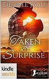 Lone Star Burn: Taken by Surprise (Kindle Worlds Novella)