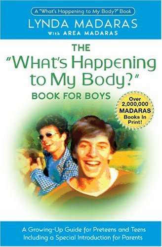 What's Happening to My Body? Book for Boys: A Growing-Up Guide for Parents and Sons