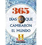 img - for 365 d?as que cambiaron el mundo (Paperback)(Spanish) - Common book / textbook / text book