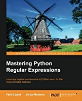 Mastering Python Regular Expressions Front Cover