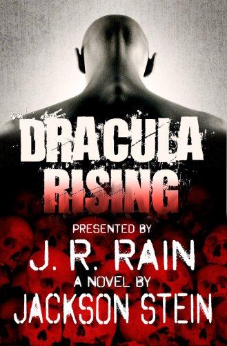 Dracula Rising: A Paranormal Thriller Dracula Stein