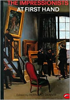 Book The Impressionists at First Hand (World of Art) (1987-05-11)