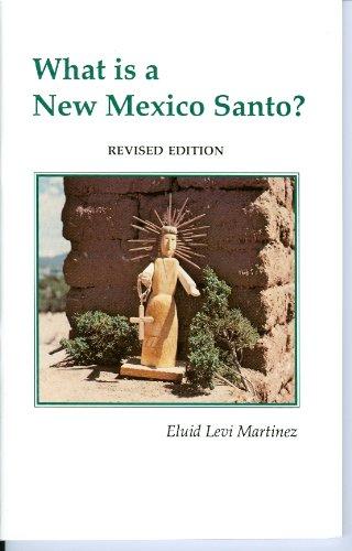 Descargar Libro What Is A New Mexico Santo? Eluid Levi Martinez
