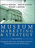 img - for Museum Marketing and Strategy: Designing Missions, Building Audiences, Generating Revenue and Resources book / textbook / text book