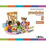 Prosinha. Educação Infantil - Volume 2