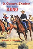 In Custer's Shadow, Ronald H. Nichols, 0806132817