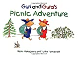 Guri and Gura's Picnic Adventure, Rieko Nakagawa, 0804833559