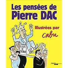 Les pensées de Pierre Dac: Illustrées par Cabu