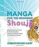 Manga for the Beginner Shoujo, Christopher Hart, 0823033295