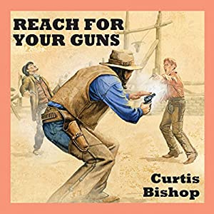 Reach for Your Guns Audiobook