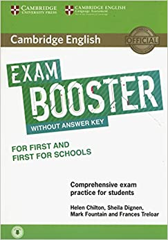 Cambridge English Exam Booster For First And First For Schools Without Answer Key With Audio por Helen Chilton