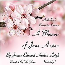 A Memoir of Jane Austen | Livre audio Auteur(s) : James Edward Austen-Leigh Narrateur(s) : Flo Gibson