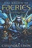 The Magick of Faeries, Cassandra Eason, 0738733482
