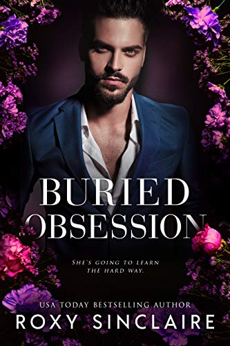 Buried Obsession: A Dark Captive Romance by [Sinclaire, Roxy]