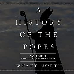 A History of the Popes: Volume II