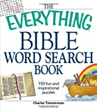 The Everything Bible Word Search Book: 150 fun and inspirational puzzles (Everything Series)