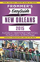 Frommer's EasyGuide to New Orleans 2015