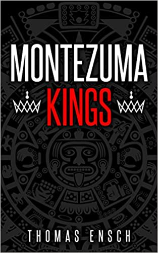 Montezuma Kings Book Cover