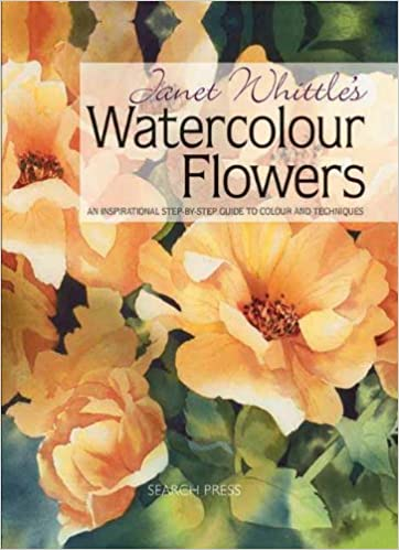 Ebook for net gratis download Janet Whittle's Watercolour Flowers: An Inspirational Step-By-Step Guide to Colour and Techniques PDF RTF DJVU by Janet Whittle