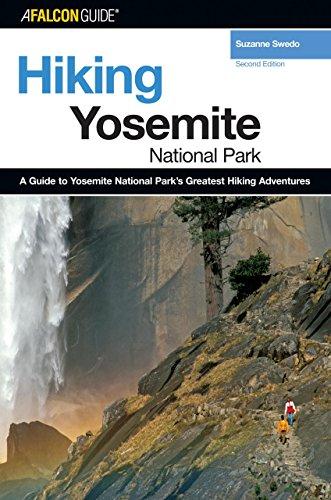 Hiking Yosemite National Park, 2nd (Regional Hiking - Tacoma Wa Shopping In