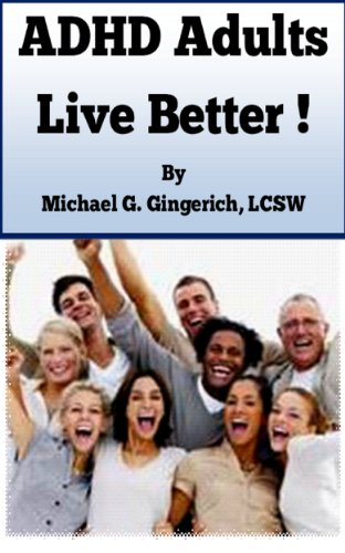 ADHD Adults - Live Better!