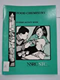 Food Chemistry Student Activity Book, National Science Resources Center Staff, 0892787112